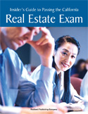 The Insider's Guide to Passing the California Real Estate Exam